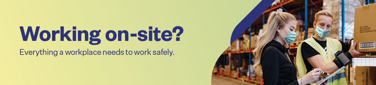 Working om-site? Everything a workplace needs to work safely.