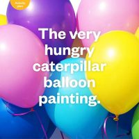 The very hungry caterpillar balloon printing